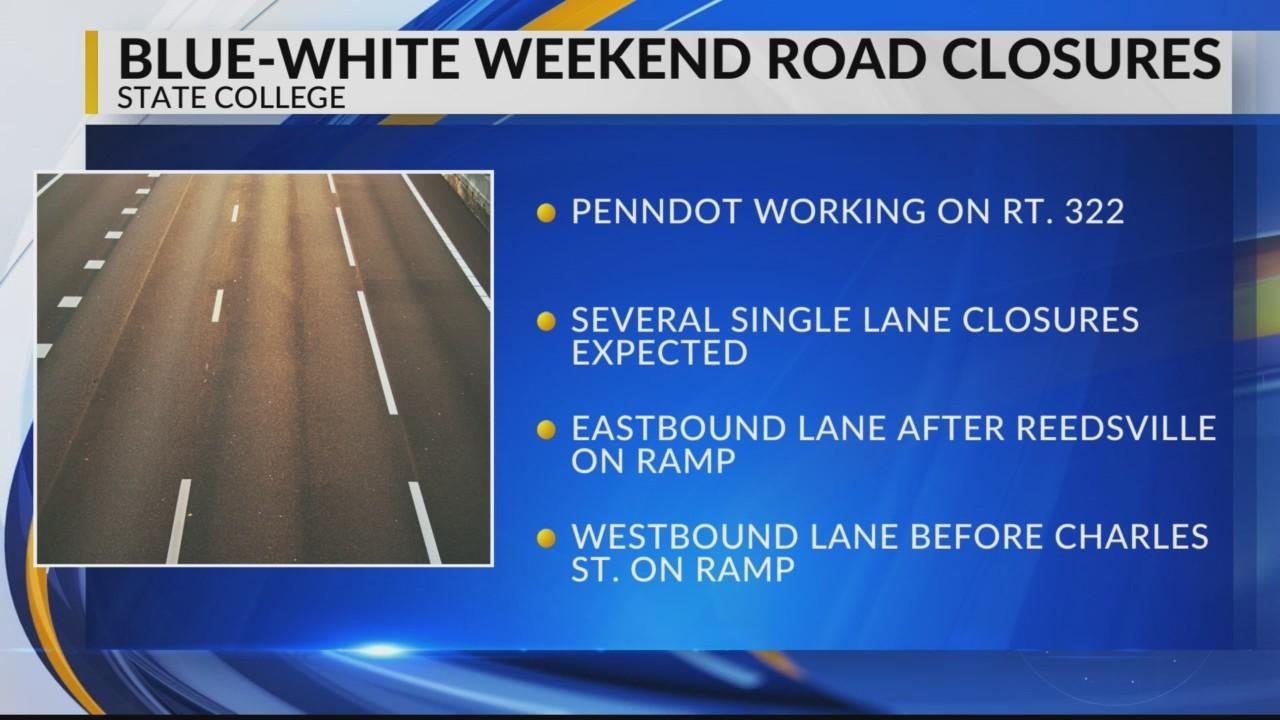 Blue White weekend road closures 6