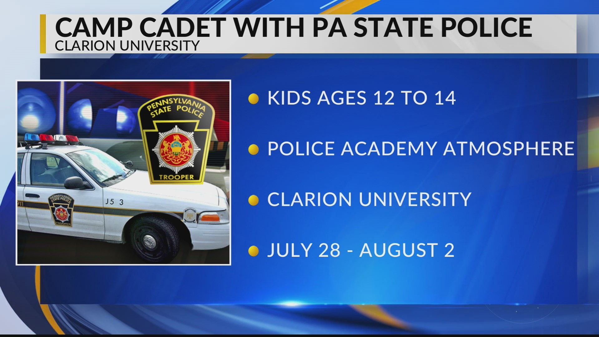 Kids can attend Camp Cadet with State Police