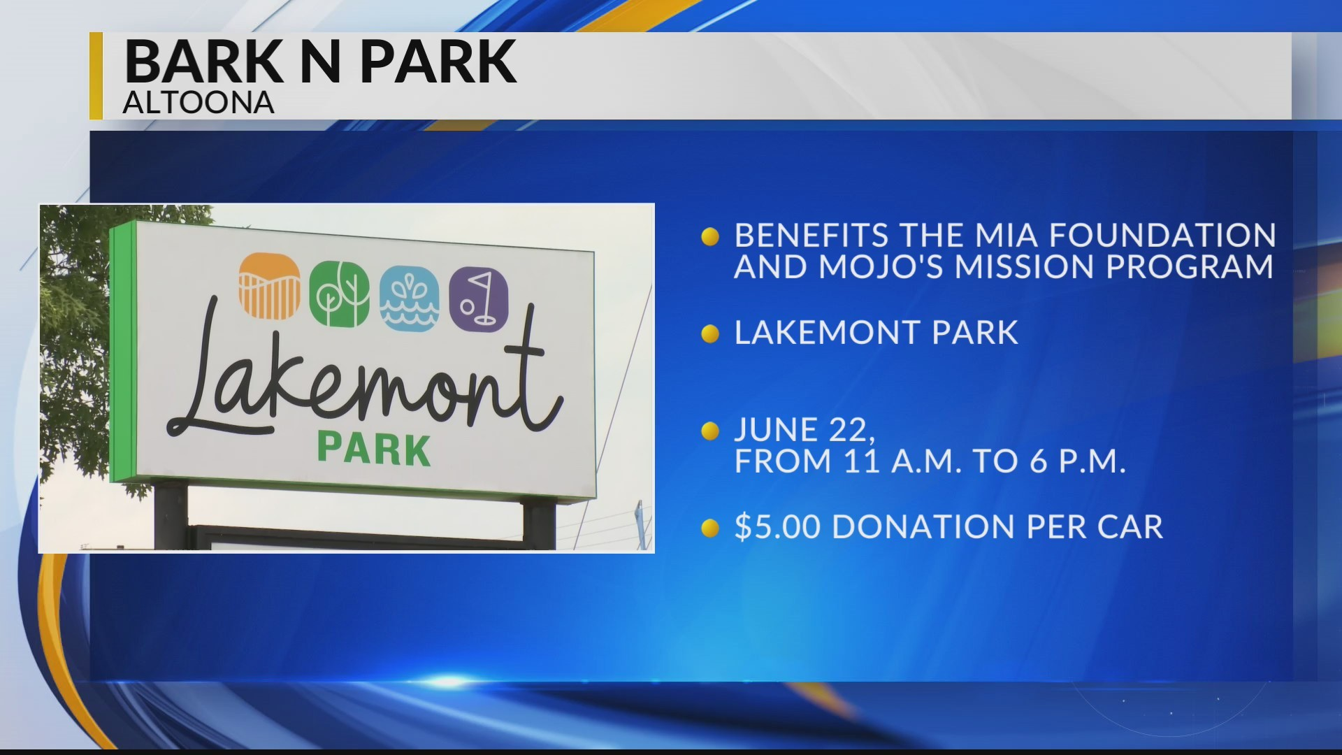 Bark in Park at Lakemont Park benefiting Mojo's Mission
