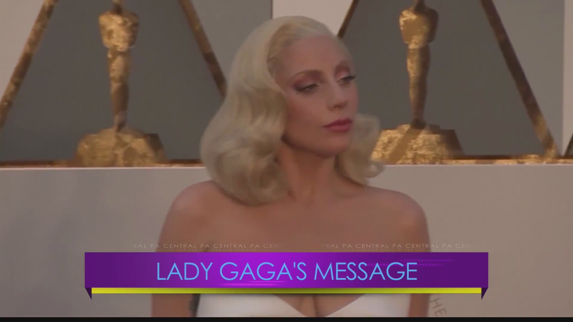 Central PA Live Lady Gaga's Message