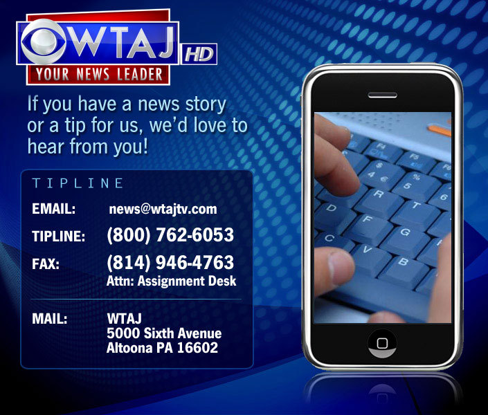 Email your news tips to WTAJ