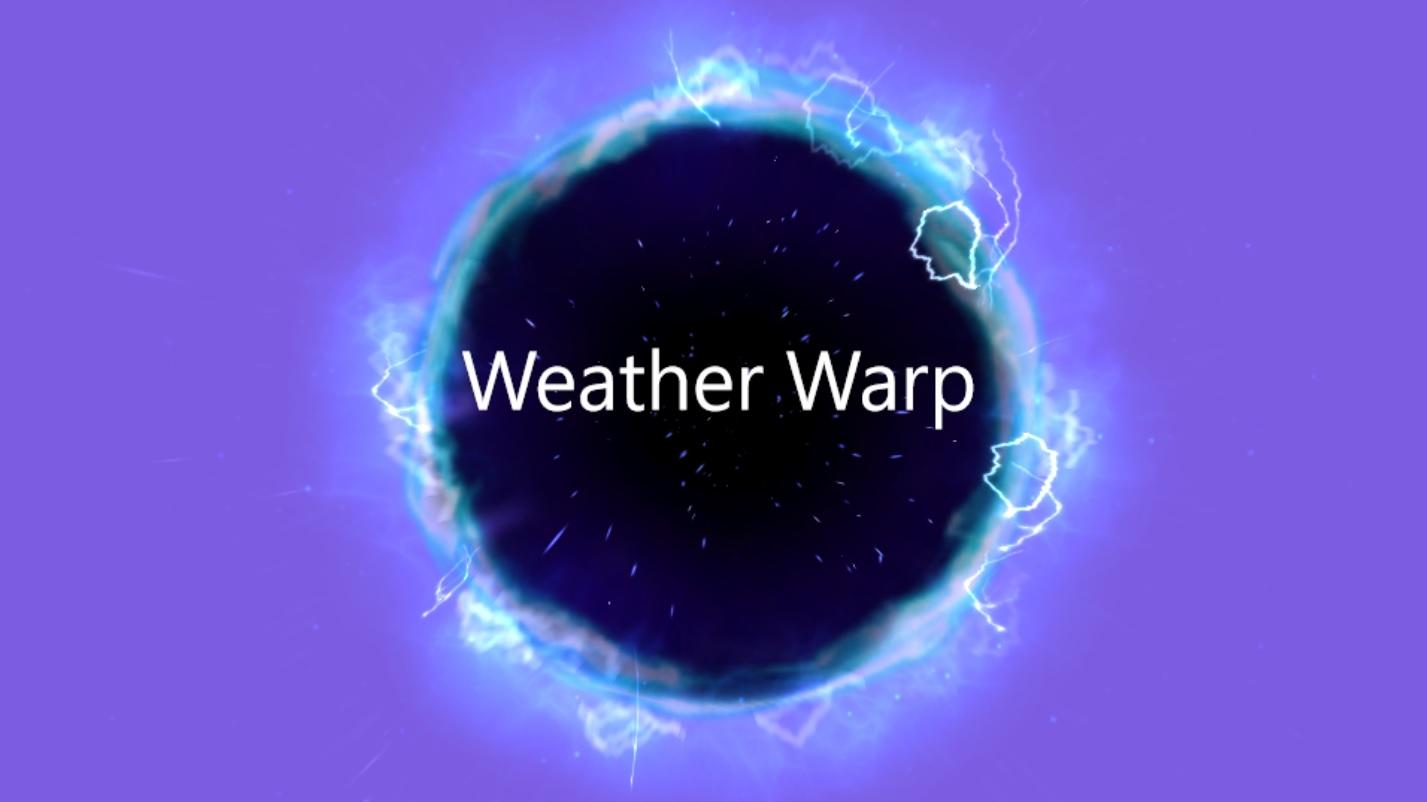 Weather Warp